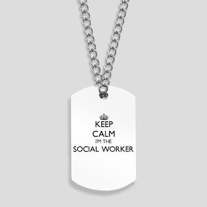 Keep calm I'm the Social Worker Dog Tags