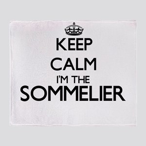 Keep calm I'm the Sommelier Throw Blanket