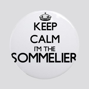 Keep calm I'm the Sommelier Ornament (Round)