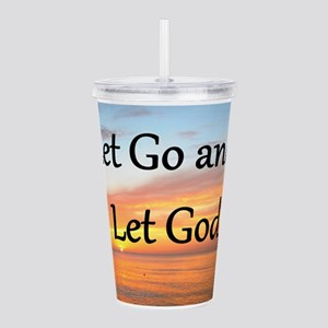 LET GO AND LET GOD Acrylic Double-wall Tumbler