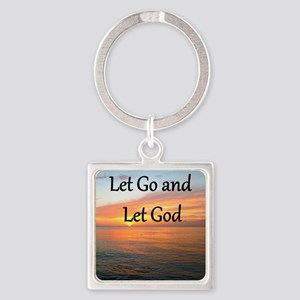 LET GO AND LET GOD Square Keychain