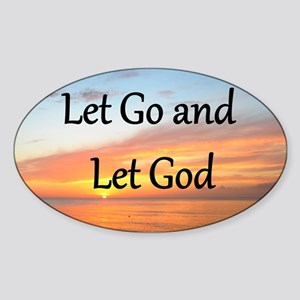 LET GO AND LET GOD Sticker (Oval)