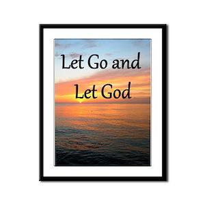 LET GO AND LET GOD Framed Panel Print