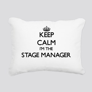 Keep calm I'm the Stage Rectangular Canvas Pillow