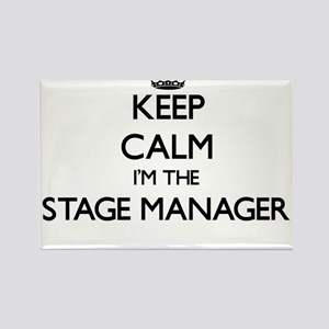 Keep calm I'm the Stage Manager Magnets