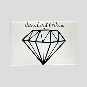 Shine Bright Like a Magnets