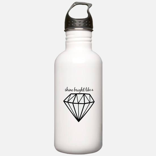 Shine Bright Like a Water Bottle