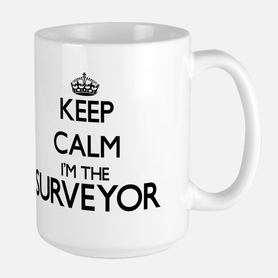 Keep calm I'm the Surveyor Mugs