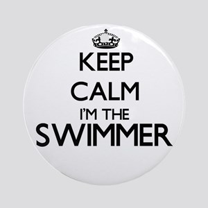 Keep calm I'm the Swimmer Ornament (Round)