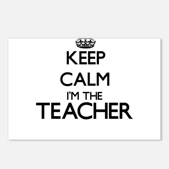 Keep calm I'm the Teacher Postcards (Package of 8)