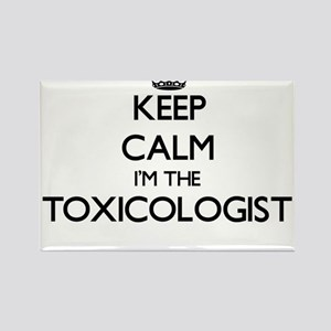 Keep calm I'm the Toxicologist Magnets