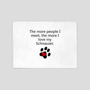The More I Love My Schnauzer 5'x7'Area Rug