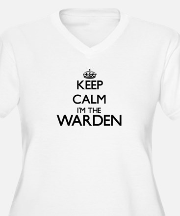 Keep calm I'm the Warden Plus Size T-Shirt
