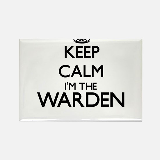 Keep calm I'm the Warden Magnets