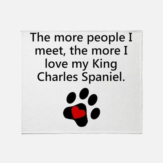 The More I Love My King Charles Spaniel Throw Blan