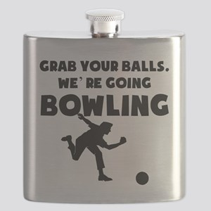 Grab Your Balls Were Going Bowling Flask