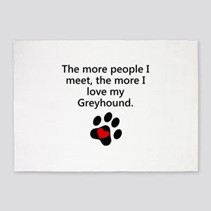 The More I Love My Greyhound 5'x7'Area Rug