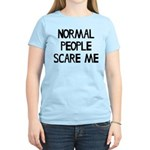 Normal People Scare Me Humor Women's Light T-Shirt