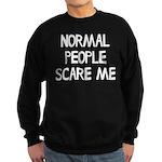 Normal People Scare Me Humor Sweatshirt (dark)