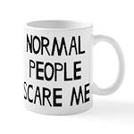 Normal People Scare Me Humor Mug