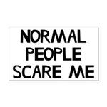 Normal People Scare Me Humor Rectangle Car Magnet