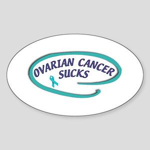 OVARIAN CANCER SUCKS Oval Sticker