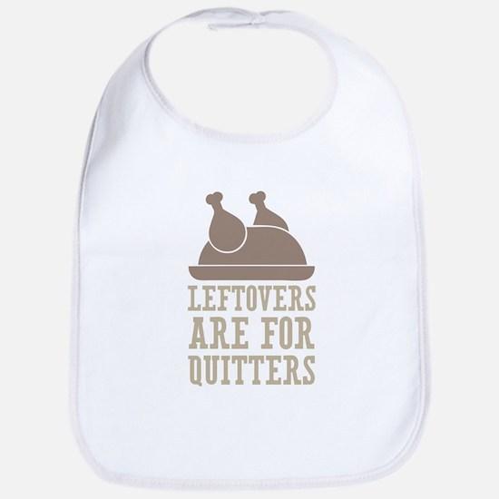 Leftovers Quitters Baby Bib