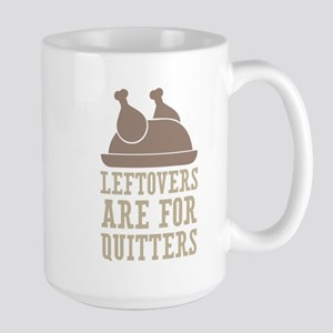 Leftovers Quitters Mugs