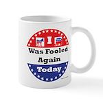 Fooled Again Voter Mugs