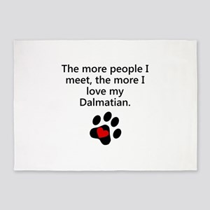 The More I Love My Dalmatian 5'x7'Area Rug