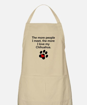 The More I Love My Chihuahua Apron