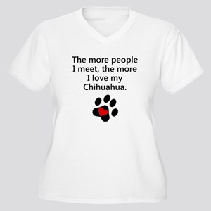 The More I Love My Chihuahua Plus Size T-Shirt