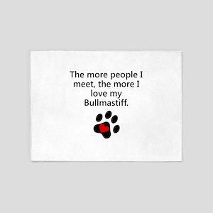 The More I Love My Bullmastiff 5'x7'Area Rug