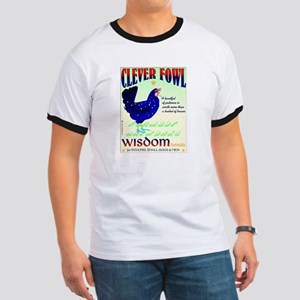 Clever Fowl Ringer T T-Shirt