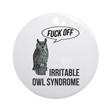 Irritable Owl Syndrome Ornament (Round)