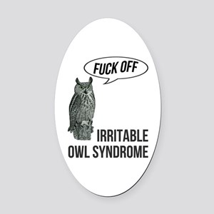 Irritable Owl Syndrome Oval Car Magnet