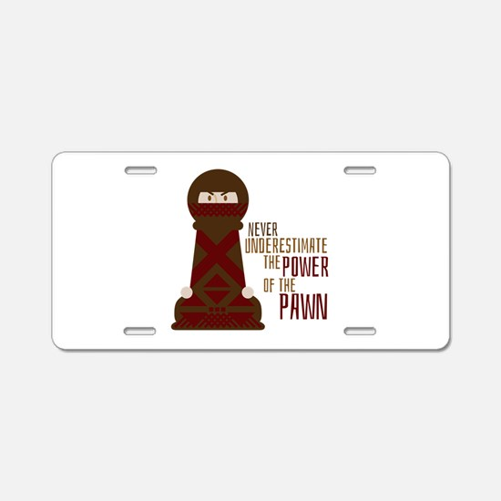 Power Of Pawn Aluminum License Plate