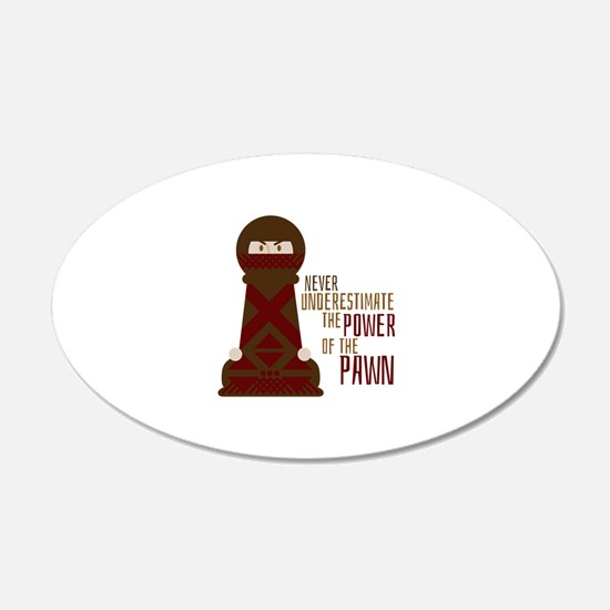 Power Of Pawn Wall Decal