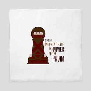 Power Of Pawn Queen Duvet