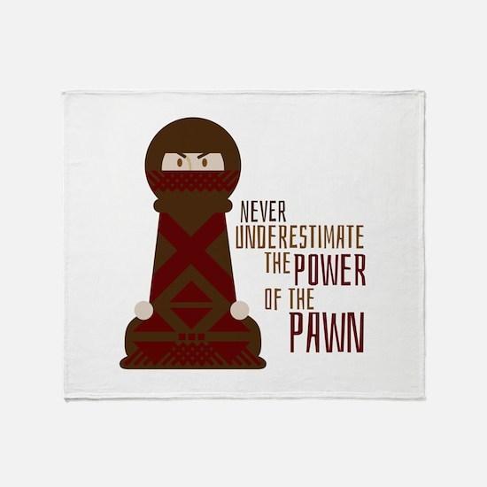 Power Of Pawn Throw Blanket