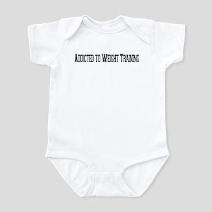 Addicted to Weight Training Infant Bodysuit