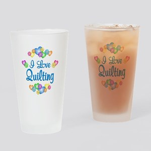 I Love Quilting Drinking Glass