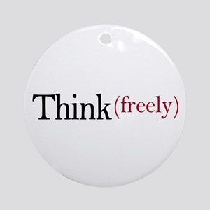 Think freely Ornament (Round)