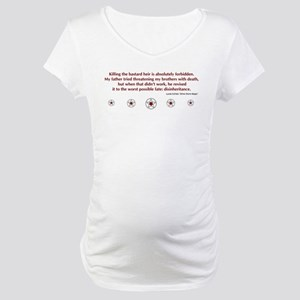 Bastard Heir Quote Maternity T-Shirt