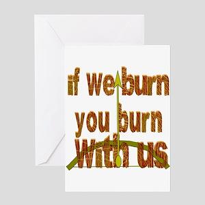 I We Burn Small Arrow Greeting Cards