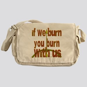 I We Burn Small Arrow Messenger Bag