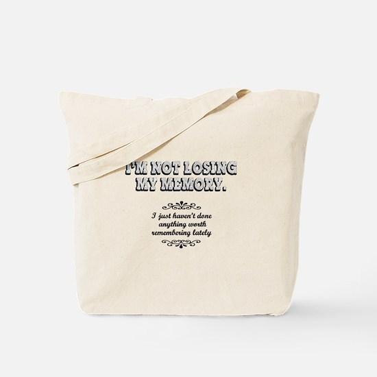 Memory Loss... Tote Bag