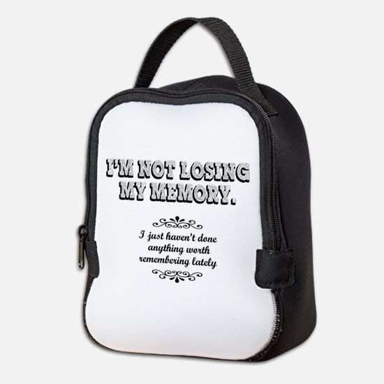 Memory Loss... Neoprene Lunch Bag