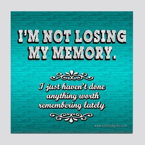 Memory Loss... Tile Coaster
