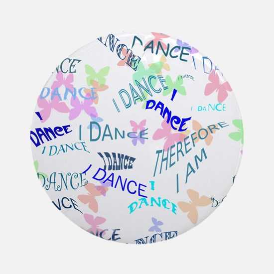 Dancing with butterflies Ornament (Round)